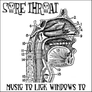 Sore Throat - Music to Lick Windows To