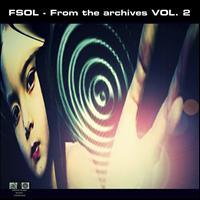 Future Sound Of London - From The Archives Volume 2