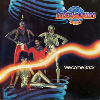 Peter Jacques Band - Welcome Back (Original Album and Rare Tracks)