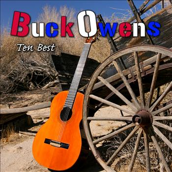 Buck Owens - Ten Best