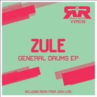 Zule - General Drums EP