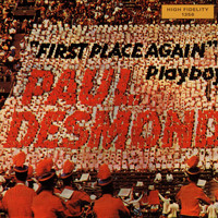 Paul Desmond - First Place Again