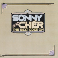 Sonny And Cher - The Beat Goes On
