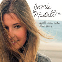 Jamie McDell - You'll Never Take That Away