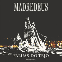 Madredeus - Faluas Do Tejo