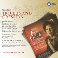 Lawrence Foster - Walton: Troilus and Cressida