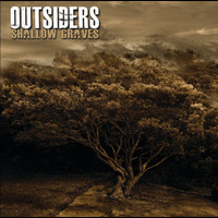 The Outsiders - Shallow Graves