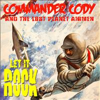Commander Cody - Let it Rock