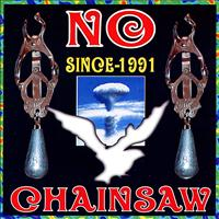Chainsaw - NO - Since 1991 ~ 2001