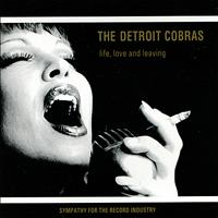 The Detroit Cobras - Life, Love & Leaving