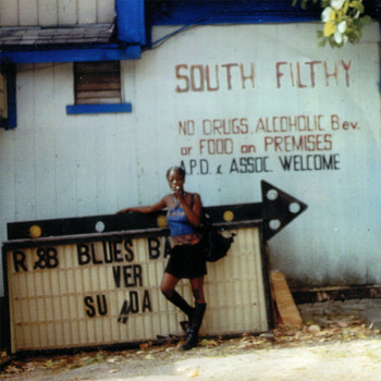 South Filthy - You Can Name It Yo' Mammy If You Wanna...