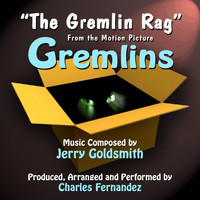 "Charles Fernandez - ""The Gremlin Rag"" - Main Theme from Gremlins (Jerry Goldsmith)"