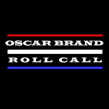 Oscar Brand - Roll Call