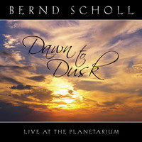 Bernd Scholl - Dawn to Dusk (Live at the Planetarium)