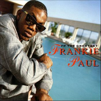 Frankie Paul - F P the Greatest