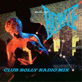 David Bowie - Let's Dance (Club Bolly Radio Mix)