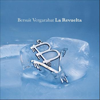 Bersuit Vergarabat - La Revuelta (Explicit)