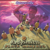 Ladysmith Black Mambazo - Heavenly