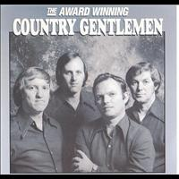Country Gentlemen - The Award Winning Country Gentlemen