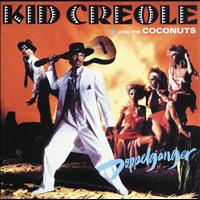 Kid Creole And The Coconuts - Doppelganger