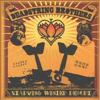 Deadstring Brothers - Starving Winter Report