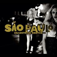 Deadstring Brothers - Sao Paulo