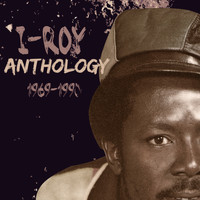 I-Roy - I-Roy Anthology