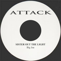 Big Joe - Sister Out The Light