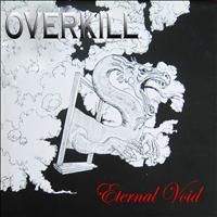 Overkill - Eternal Void