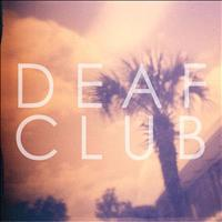 Deaf Club - Lull