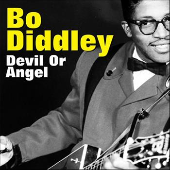 Bo Diddley - Devil Or Angel