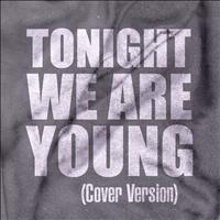 Club Joy - Tonight We Are Young (Cover Version) - Single