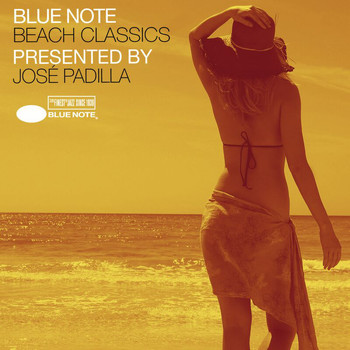 Various Artists - Blue Note Beach Classics Presented By José Padilla