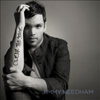 Jimmy Needham - Clear the Stage