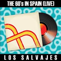 Los Salvajes - The 60's in Spain (Live) - Los Salvajes
