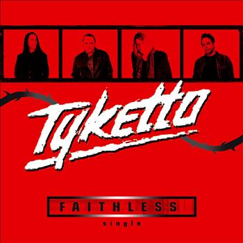 Tyketto - Faithless