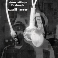 Slum Village - Call Me