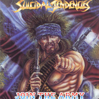 Suicidal Tendencies - Join The Army