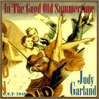 Judy Garland - In the Good Old Summertime (O.S.T - 1949)