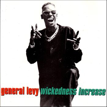 General Levy - Wickedness Increase