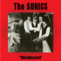The Sonics - Unreleased