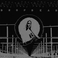 Dropdead - Self Titled 1998 (Explicit)