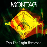 Montag - Trip The Light Fantastic b/w Again Again
