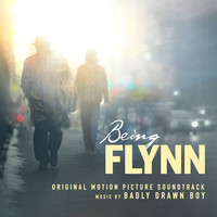 Badly Drawn Boy - Being Flynn (Original Motion Picture Soundtrack)