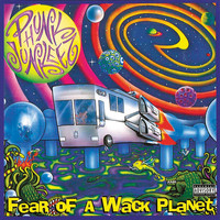 Phunk Junkeez - Fear of a Whack Planet (Explicit)