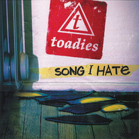 Toadies - Song I Hate (Radio Edit)