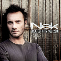 Nek - Greatest Hits 1992-2010 Es asì