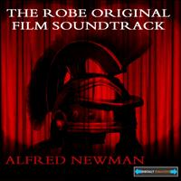 Alfred Newman - The Robe Original Film Soundtrack