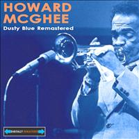Howard McGhee - Dusty Blue Remastered