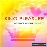 King Pleasure - Moody's Mood for Love Remastered